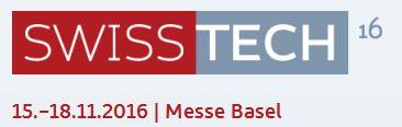 Swisstech 2016 Messe Basel | 15.-18.11.2016